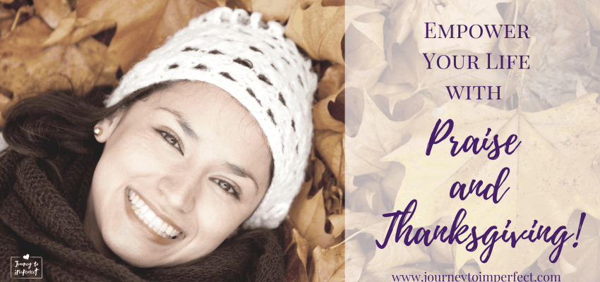 Did you know there's a difference between thanksgiving and praise? Both are essential and can empower your life in many ways you may not realize! Click through to read more!