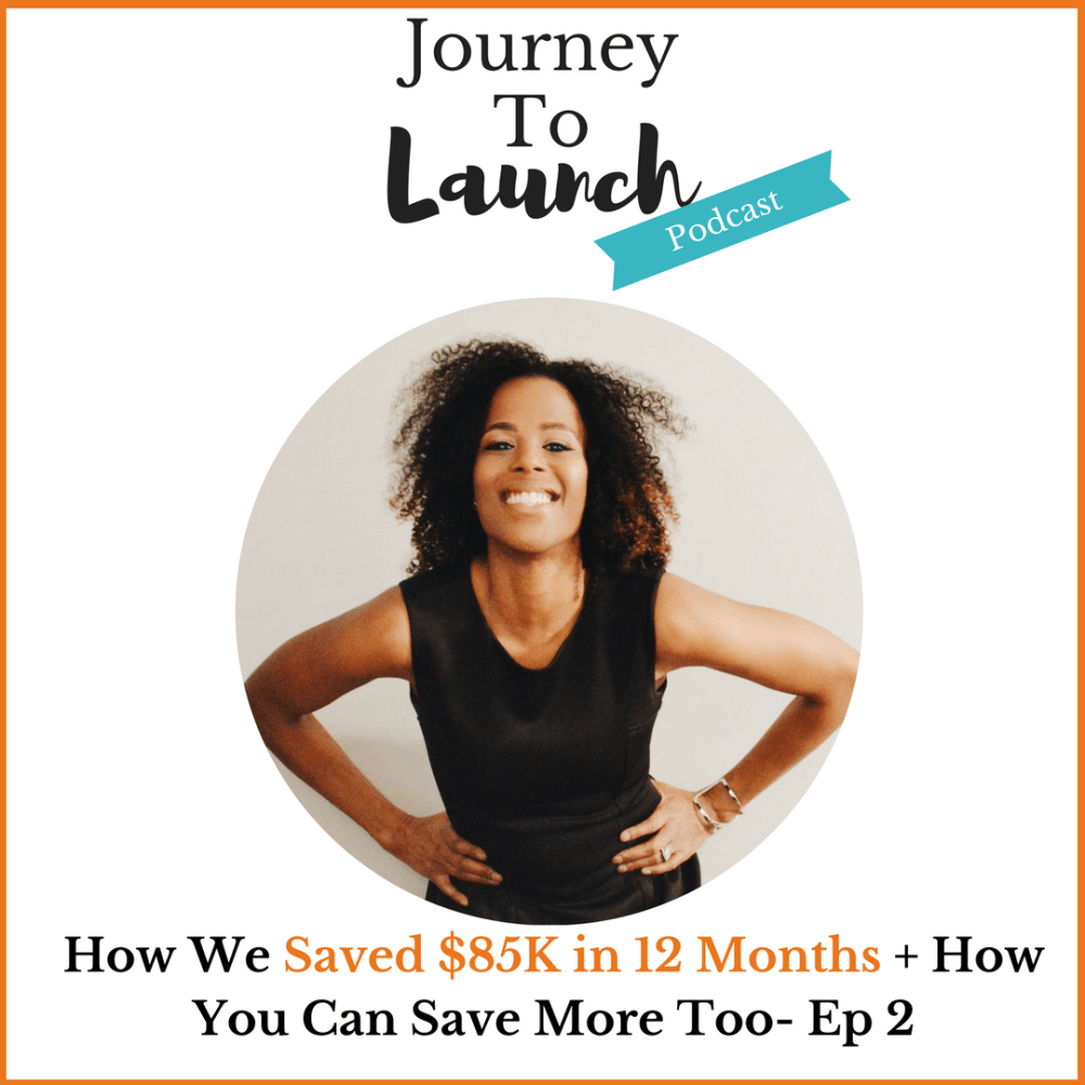Episode 2- How We Saved $85K