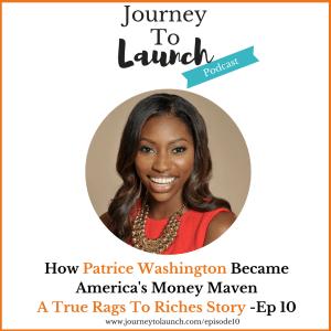 Episode 10- How Patrice Washington Became America's Money Maven