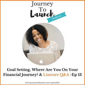 Episode 13- Goal Setting, Journey Points & Listener Q&A