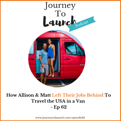 How Allison & Matt Left Their Jobs Behind To Travel the USA in a Van