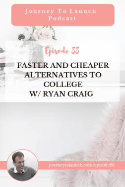Faster and Cheaper Alternatives to College w/ Ryan Craig