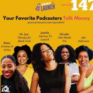 Episode 147- Your Favorite Podcasters Talk Money