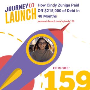 Episode 159- How Cindy Zuniga Paid Off $215,000 of Debt in 48 Months