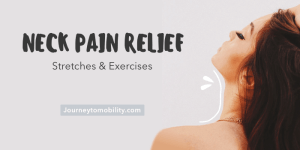 Neck pain relief stretches and exercises blog banner