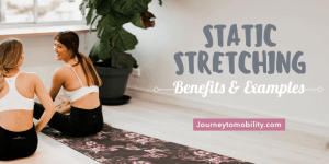 static stretching benefits and exercises blog banner