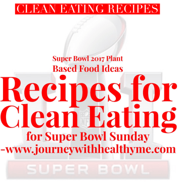 Recipes for Clean Eating for Super Bowl Sunday