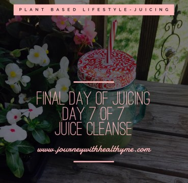 Final Day of Juicing