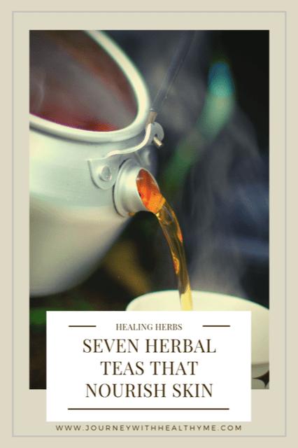 Seven Herbal Teas to Nourish Skin
