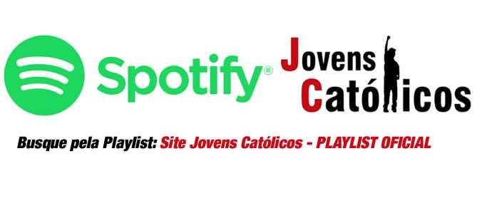 Música Católica - Playlist colaborativa no spotify do site Jovens Católicos