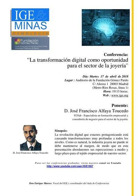 Vídeo Transformacion Digital Joyeria - IGE 2018 - Por José Francisco Alfaya de 925lab