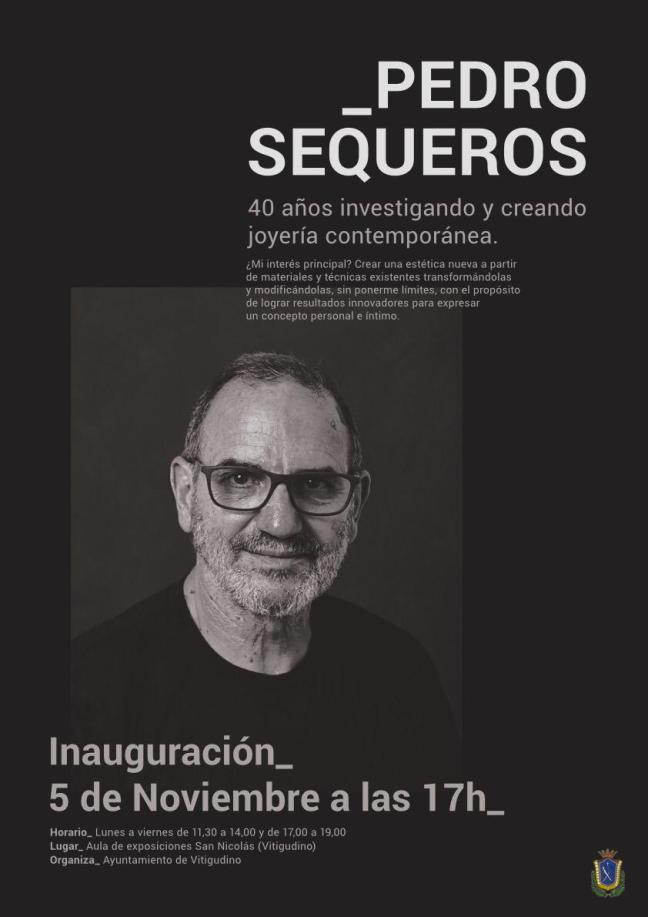 Pedro Sequeros - Exposición monográfica en Vitigudino 2019