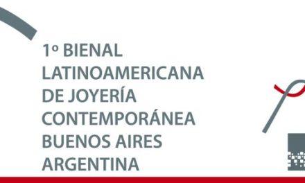 """Ultimos días para inscribirte en la 1º Bienal Latinoamericana de Joyería Contemporánea """"Puentes"""""""
