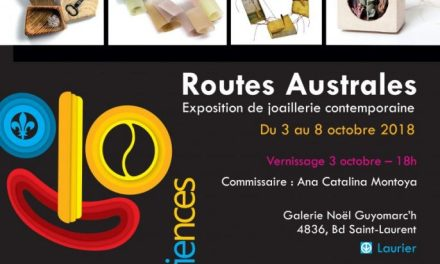 Rutas Australes: Exposición de Joyeros Argentinos en Montreal