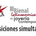 III Bienal Latinoamericana de Joyería Contemporánea: convocatoria a exposiciones simultáneas