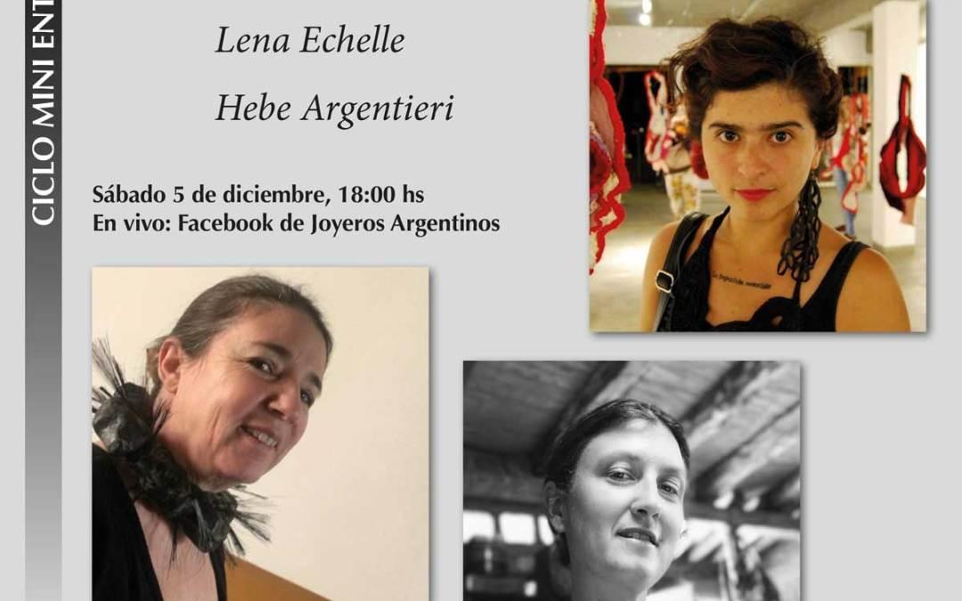 Toman la palabra: Jessica Morillo, Lena Echelle y Hebe Argentieri