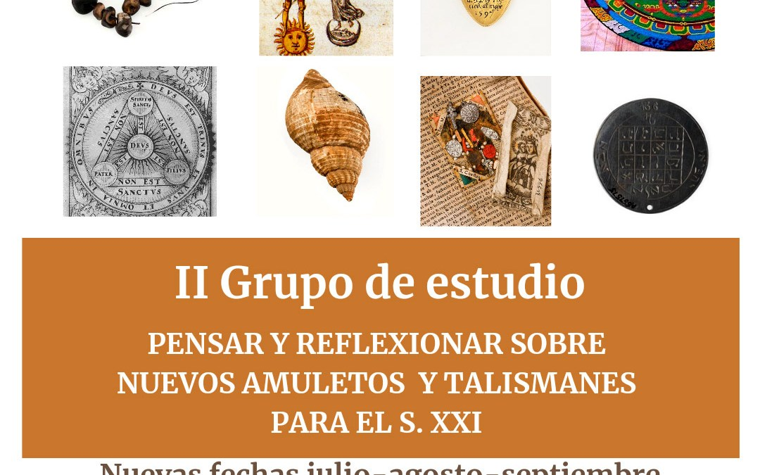 Grupo de estudio a cargo de Roberto Galvan: Amuletos y talismanes para el siglo XXI