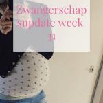 Zwangerschapsupdate week 31