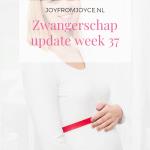 Zwangerschapsupdate week 37