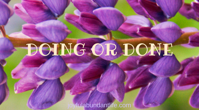 Do or Done? What does one need to do to inherit eternal life?