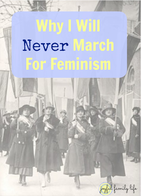 Why I Will Never March For Feminism