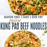 pinterest image for easy spicy kung pao beef noodles