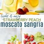 pinterest image for light easy strawberry peach moscato sangria