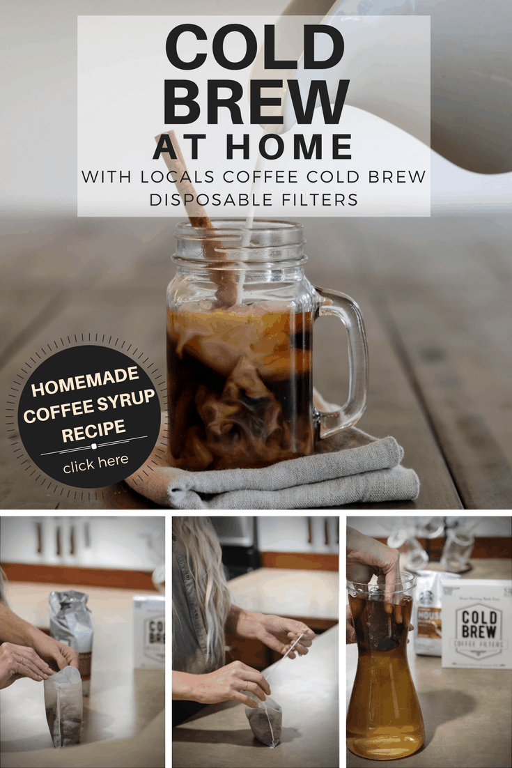 Cold Brew At Home+ Homemade Coffee Syrup