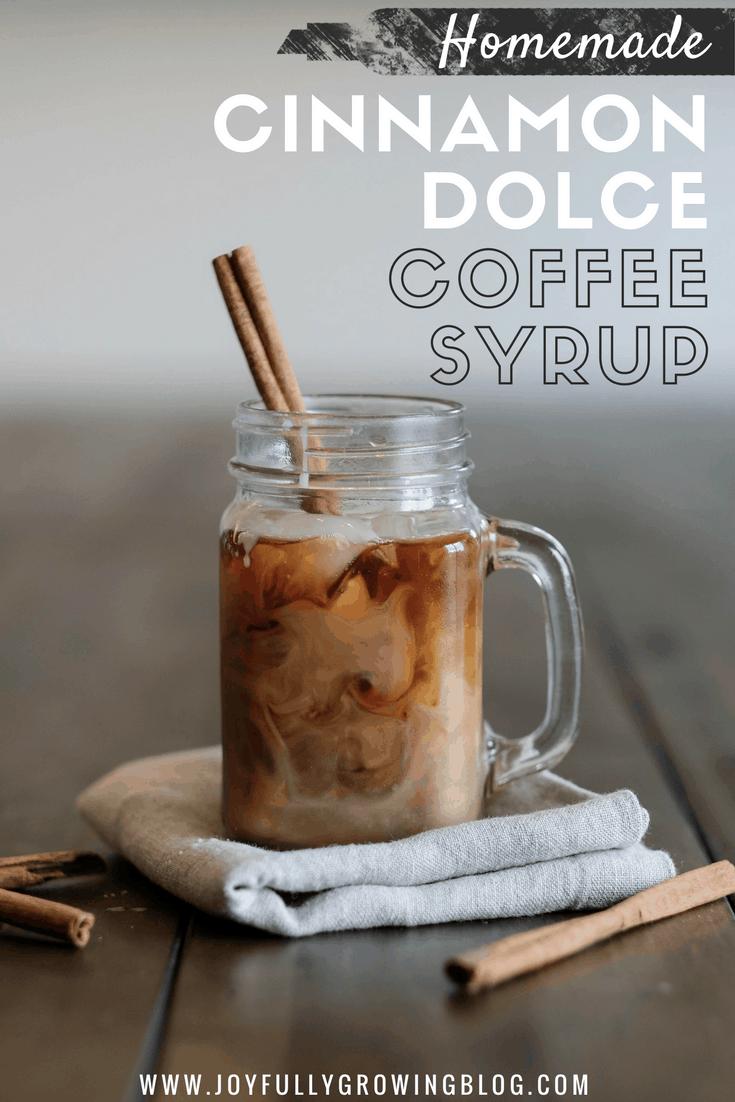 Homemade Cinnamon Dolce Coffee Syrup