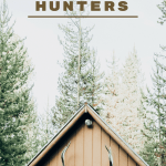 Top Gift Ideas For… Hunters!