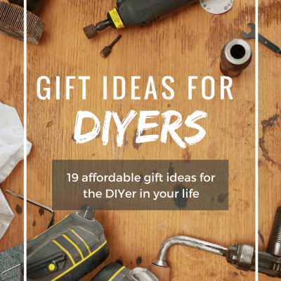 19 Gift Ideas for DIYers. Tool gift guide. Best tool gift ideas