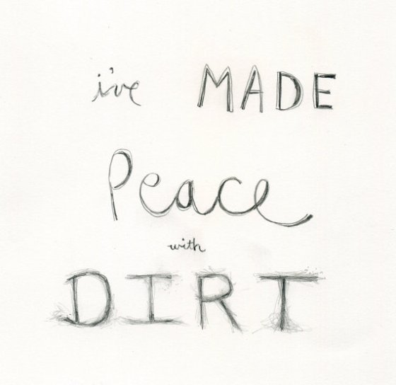 I've Made Peace with Dirt, by Rachael Anderson