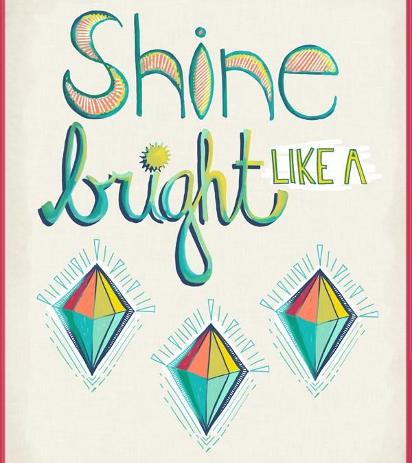 Adorations and Affirmations: Shine Bright Like A Diamond