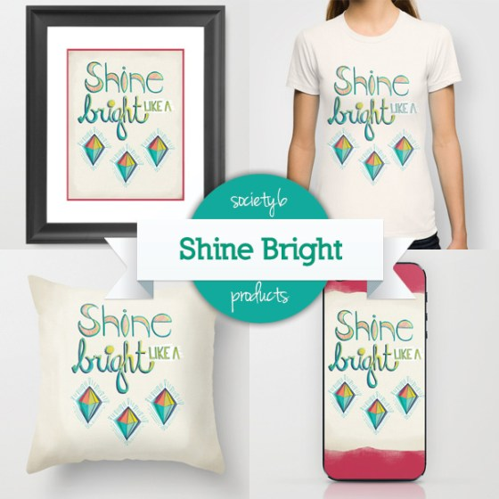 Shine Bright Like A Diamond By Kimberly Kling