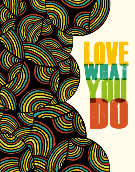 Do What You Love by Pamela Gallegos
