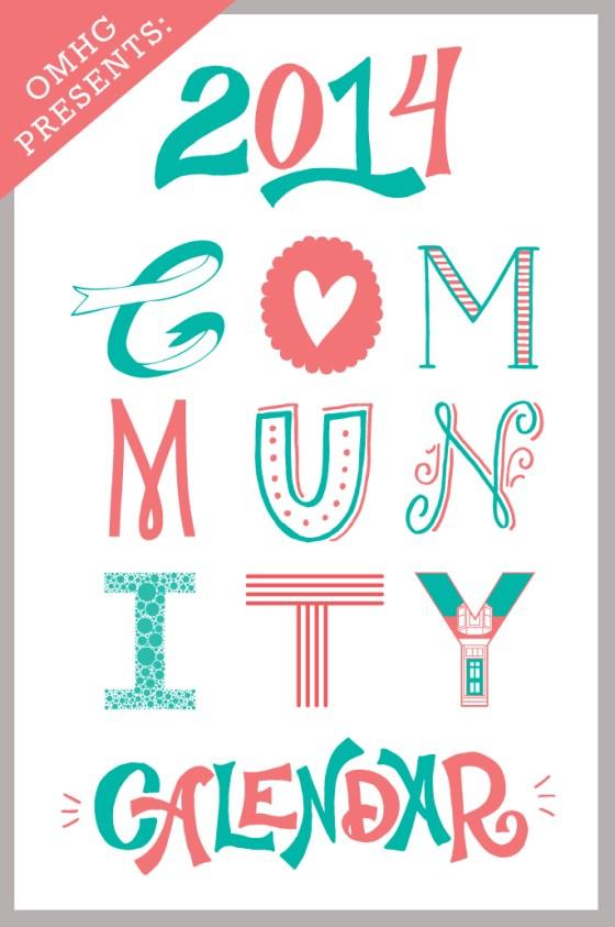 Oh My Handmade Community Calendar 2014 Letterpress