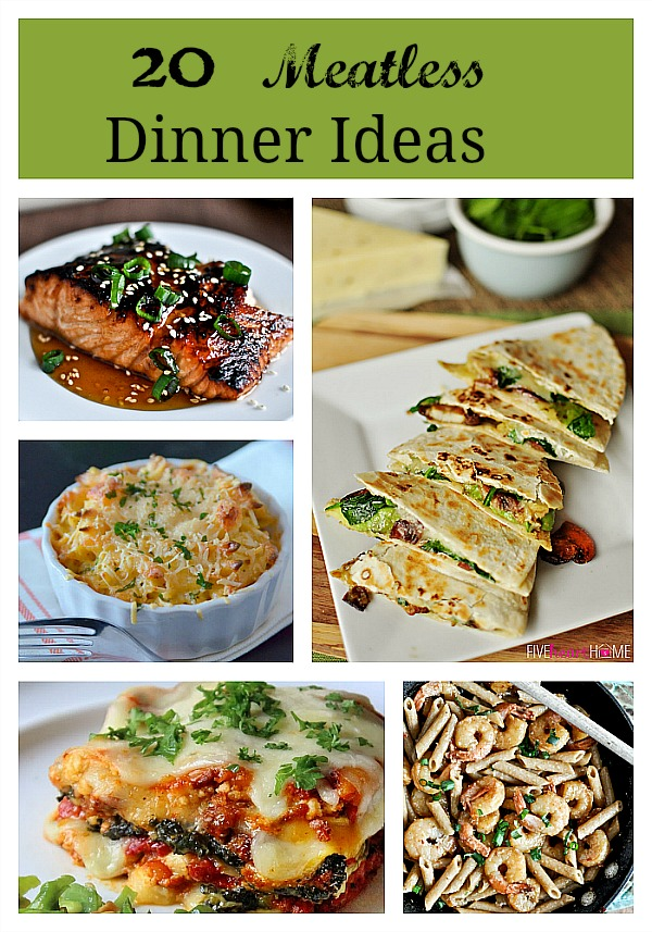 #20 Meatless Dinner Ideas