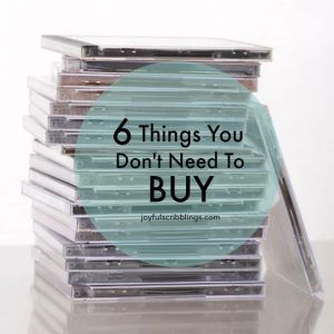 6 things you don't need to buy
