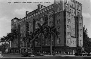From the Florida Archives Collection: the former Manatee River Hotel.