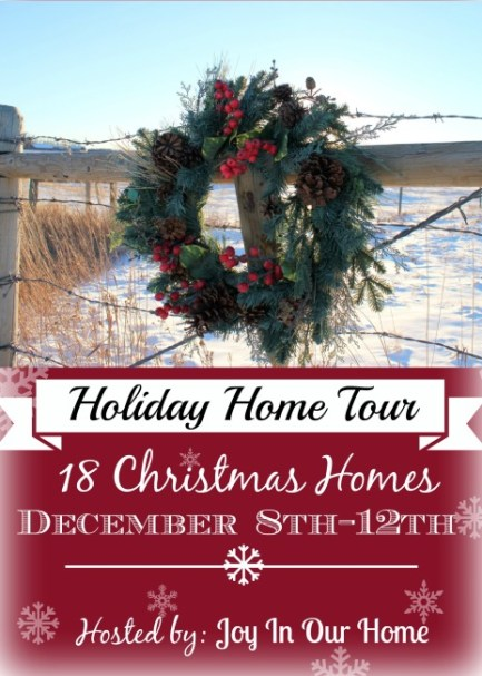 Holiday Home Tour hosted by www.joyinourhome.com 18 Homes/5 days