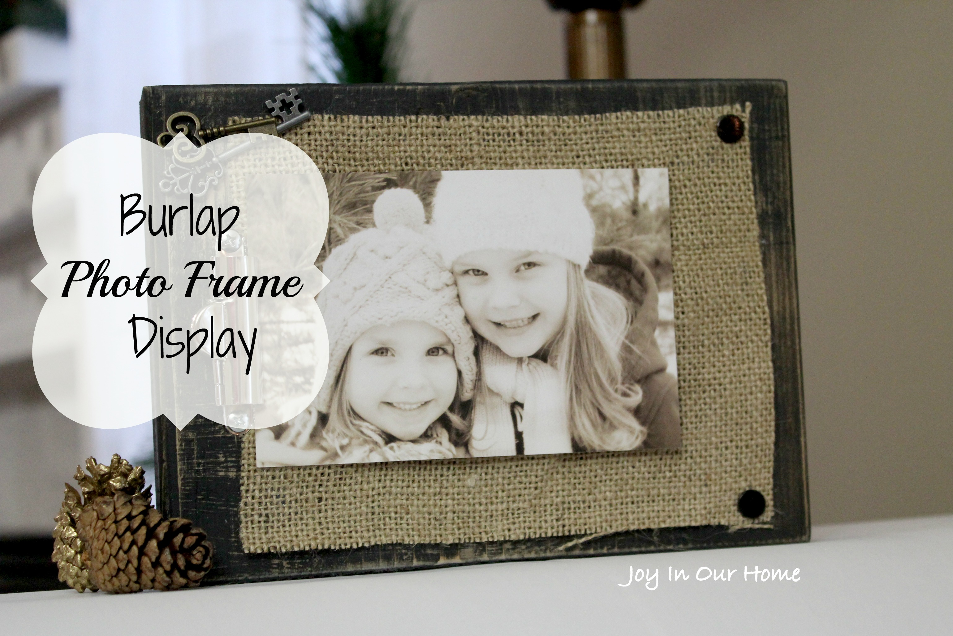 Burlap Photo Frame Display (and Tutorial) | Joy in Our Home