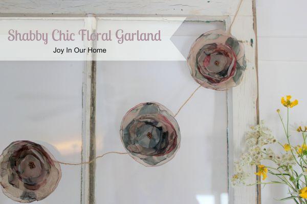 Shabby Chic Floral Garland from www.joyinourhome.com