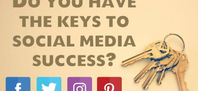 Do You Have The Keys To Social Media Success?
