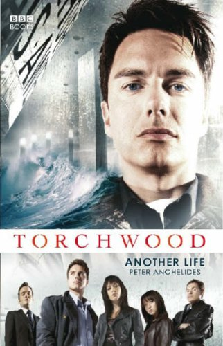 book cover of Torchwood: Another Life by Peter Anghelides