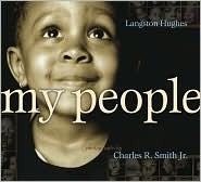 book cover of My People by Langston Hughes and Charles R. Smith Jr.