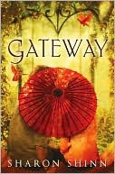 cover of Gateway by Sharon Shinn