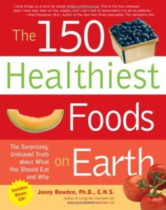 cover of The 150 Healthiest Foods on Earth by Jonny Bowden