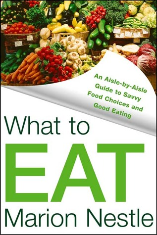 cover of What to Eat by Marion Nestle