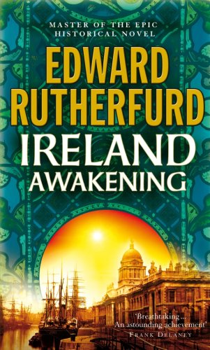 cover of Ireland Awakening by Edward Rutherfurd