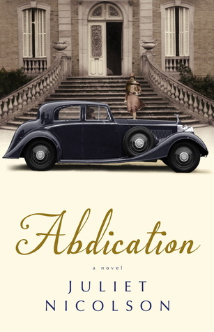 cover of Abdication by Juliet Nicolson